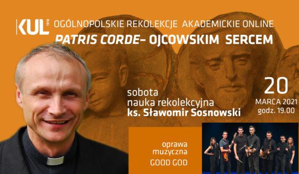 Ks. Sławomir Sosnowski | Patris corde | 20.03.2021