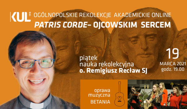 o. Remi Recław | Patris corde | 19.03.2021