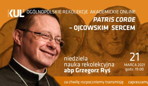 Ks. Abp Grzegorz Ryś | Patris corde | 21.03.2021